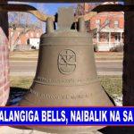 NEWS BREAK: Balangiga bells, naibalik na sa Pilipinas