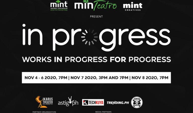 "MINTeatro presents ""IN Progress: Works IN Progress FOR Progress"""